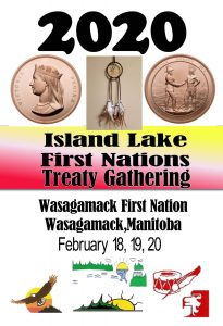Island Lake First Nations Treaty Gathering – February 18, 19, 20, 2020