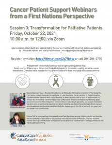 Read more about the article Cancer Patient Support Webinars from a First Nations Perspective – Session 3: Transformation for Palliative Patients