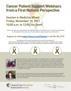 Read more about the article Cancer Patient Support Webinars from a First Nations Perspective – Session 4: Medicine Wheel